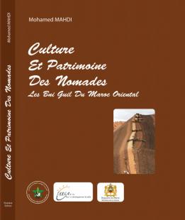 Culture et  Patrimoine Des Nomades - Les Bni Guil du Maroc Oriental