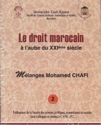 Le droit Marocain à l'aube du XXI siècle