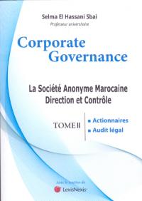 """La société anonyme marocaine direction et contrôle"""" Tome II"""